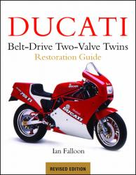 Ducati Belt-Drive Two-Valve Twins Restoration