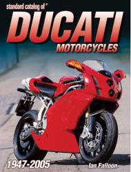 Standard Catalog of Ducati Motorcycles