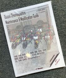 Ducati Desmoquattro Maintenance & Modification Guide - 4th Edition