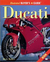 Illustrated Buyers Guide: Ducati
