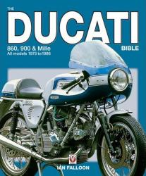 860, 900 & Mille Bible - all Ducati models 1975 to 1986