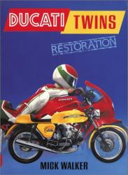 Ducati Twins Restoration - OUT OF PRINT BOOK -